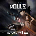 Tony Mills - Beyond The Law